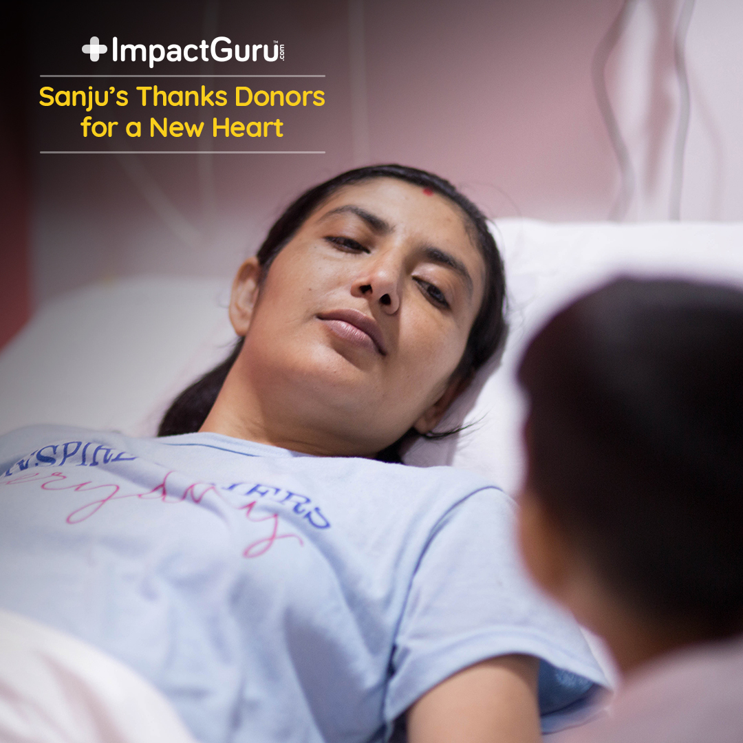Crowdfunding gives young mother Sanju the gift of a heart transplant